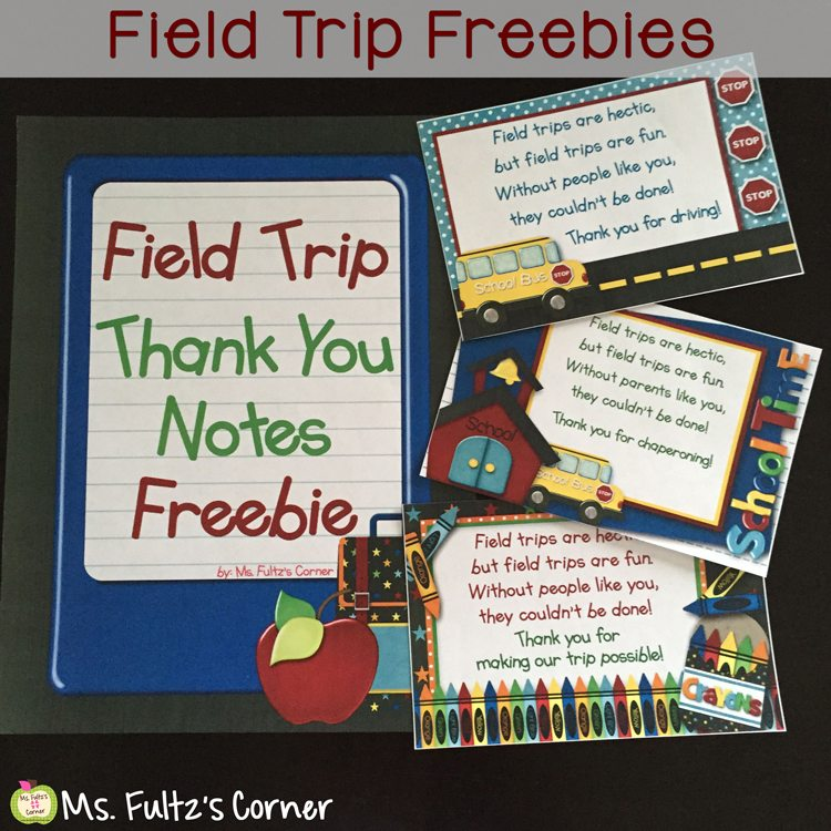 Field Trip Freebie: Thank You Notes for Helpers • Christi ...